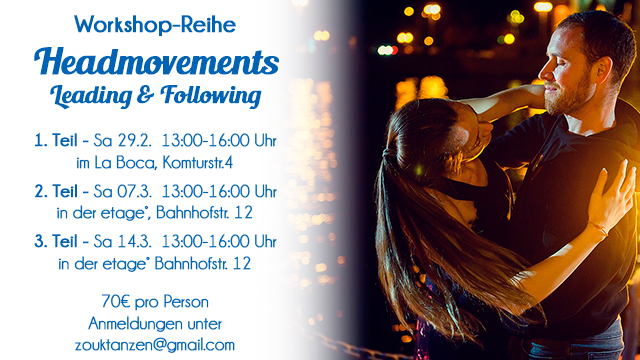 Workshop-Reihe: Headmovements